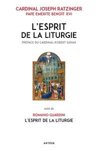 Cardinal Joseph Ratzinger et Abbé Romano Guardini - L'Esprit de la liturgie - Édition double.