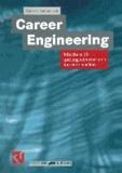 Career Engineering - Wie Sie in IT- und Ingenieurberufen Karriere machen.