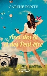 eBooks Box: Avec des si et des peut-être par Carène Ponte en francais 9782749937250