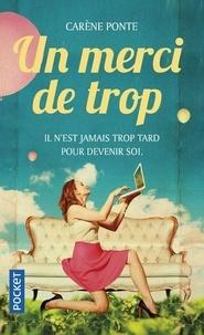 Carène Ponte - Un merci de trop.