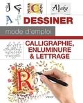Cari Ferraro et Arthur Newhall - Calligraphie, enluminure & lettrage.