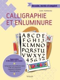 Cari Ferraro - Calligraphie et enluminure.