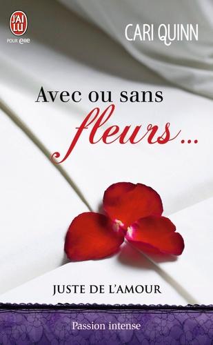 Juste de l'amour Tome 1 Avec ou sans fleurs...