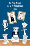 caricaturiste de presse Devo - Le petit musée de la Ve République.
