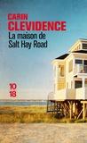 Carin Clevidence - La maison de Salt Hay Road.