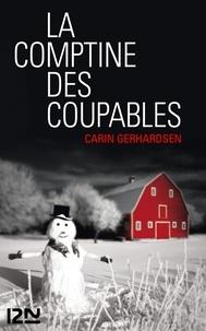 Carin Gerhardsen - La comptine des coupables.