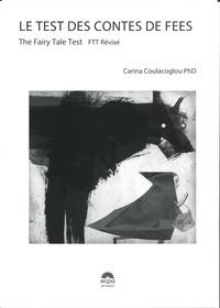 Carina Coulacoglou - FTT. Le test des Contes de Fées - Test de personnalité pour enfant 21 planches.
