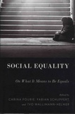 Carina Fourie et Fabian Schuppert - Social Equality - On What It Means to Be Equal.