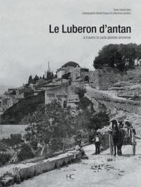 Carina Istre - Le Luberon d'antan - A travers la carte postale ancienne.