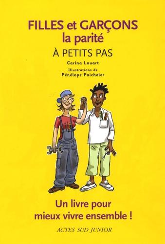 Carina Louart - Filles et garçons - La parité à petits pas.