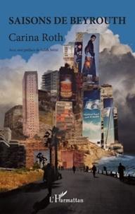 Carina Roth - Saisons de Beyrouth.