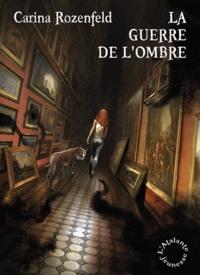 Carina Rozenfeld - Doregon Tome 2 : La guerre de l'ombre.