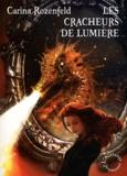 Carina Rozenfeld - Doregon Tome 3 : Les cracheurs de lumière.
