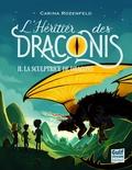Carina Rozenfeld - L'héritier des Draconis Tome 2 : La sculptrice de dragons.