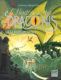 Carina Rozenfeld - L'héritier des Draconis Tome 5 : La dernière bataille.