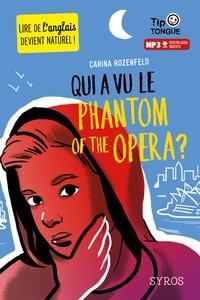 Carina Rozenfeld - Qui a vu le phantom of the opera ?.