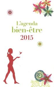 Carine Anselme et Eve Francois - L'agenda bien-être 2015.