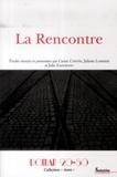 Carine Capone et Juliette Lormier - La Rencontre.