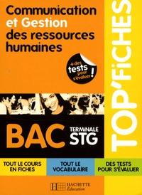 Carine Courtès-Lapeyrat et Stéphanie Di Costanzo - Communication et Gestion des ressources humaines Tle STG.