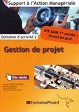 Carine Courtès-Lapeyrat et Maryline Malaval - Gestion de projet BTS SAM 1re année / licences pro - Domaine d'activité 2.