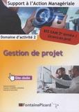 Carine Courtès-Lapeyrat et Maryline Malaval - Gestion de projet Domaine d'activité 2 BTS SAM 2e année / Licences prof.