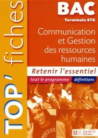 Carine Courtès-Lapeyrat et Stéphanie Di Costanzo - Top'Fiches Bac Tle STG Communication et Gestion des ressources humaines.