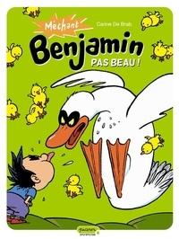 Carine De Brab - Méchant Benjamin Tome 2 : Pas beau !.