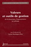 Carine Dominguez-Péry - Valeurs et outils de gestion - De la dynamique d'appropriation au pilotage.