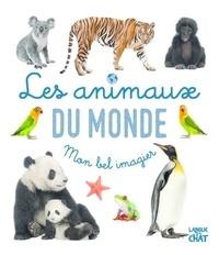 Carine Fontaine et Adeline Pierre - Les animaux du monde.