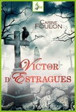 Carine Foulon - Victor d'Estragues.