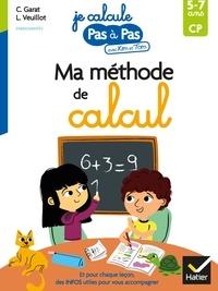 Carine Garat et Louise Veuillot - Ma méthode de calcul.