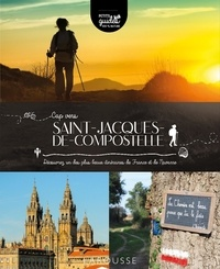 Carine Girac-Marinier - Cap vers Saint-Jacques-de-Compostelle - Découvrez un des plus beaux itinéraires de France et de Navarre.