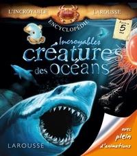 Carine Girac-Marinier - Incroyables créatures des océans.