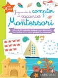 Carine Girac-Marinier - J'apprends à compter en vacances avec Montessori.