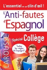 Carine Girac-Marinier - L'anti-faute d'espagnol spécial Collège.