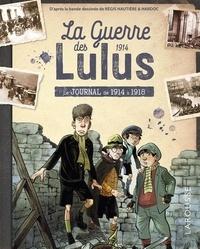 Carine Girac-Marinier et Jean-Paul Viart - La Guerre des Lulus  : Le journal.