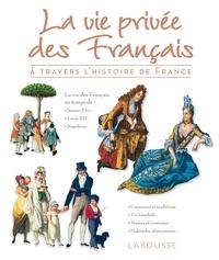 La vie privée des français à travers lhistoire de France.pdf