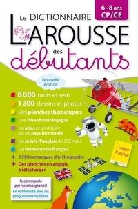 Carine Girac-Marinier - Larousse dictionnaire des débutants 6-8 ans CP/CE - Offert en récompense scolaire.