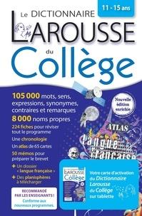 Carine Girac-Marinier - Le dictionnaire Larousse du Collège - Avec une carte d'activation du Dictionnaire Larousse du Collège sur tablette.