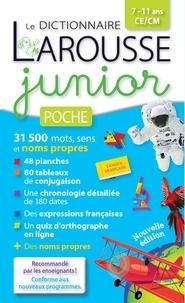Carine Girac-Marinier - Le dictionnaire Larousse Junior poche - 7-11 ans CE/CM.