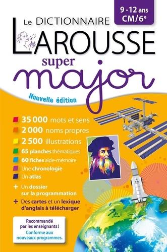 Le dictionnaire Larousse Super major CM/6e  Edition 2020