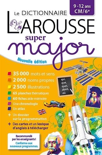 Le dictionnaire Larousse super major CM/6e  Edition 2021-2022