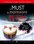 Carine Girac-Marinier - Le must des expressions british - L'anglais dans votre poche.