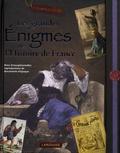Carine Girac-Marinier - Les grandes énigmes de l'Histoire de France - Avec d'exceptionnelles reproductions de documents d'époque.