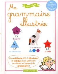 Carine Girac-Marinier - Ma grammaire illustrée.