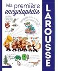 Carine Girac-Marinier et Jacques Azam - Ma première encyclopédie Larousse.