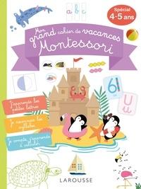 Carine Girac-Marinier - Mon grand cahier de vacances Montessori.
