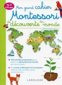 Téléchargement gratuit de livres j2me Mon grand cahier Montessori de découverte du monde  - De 3 à 6 ans PDF par Carine Girac-Marinier