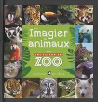 Carine Girac-Marinier - Mon imagier des animaux avec Une saison au zoo.