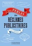 Carine Girac-Marinier - Perles des réclames publicitaires.